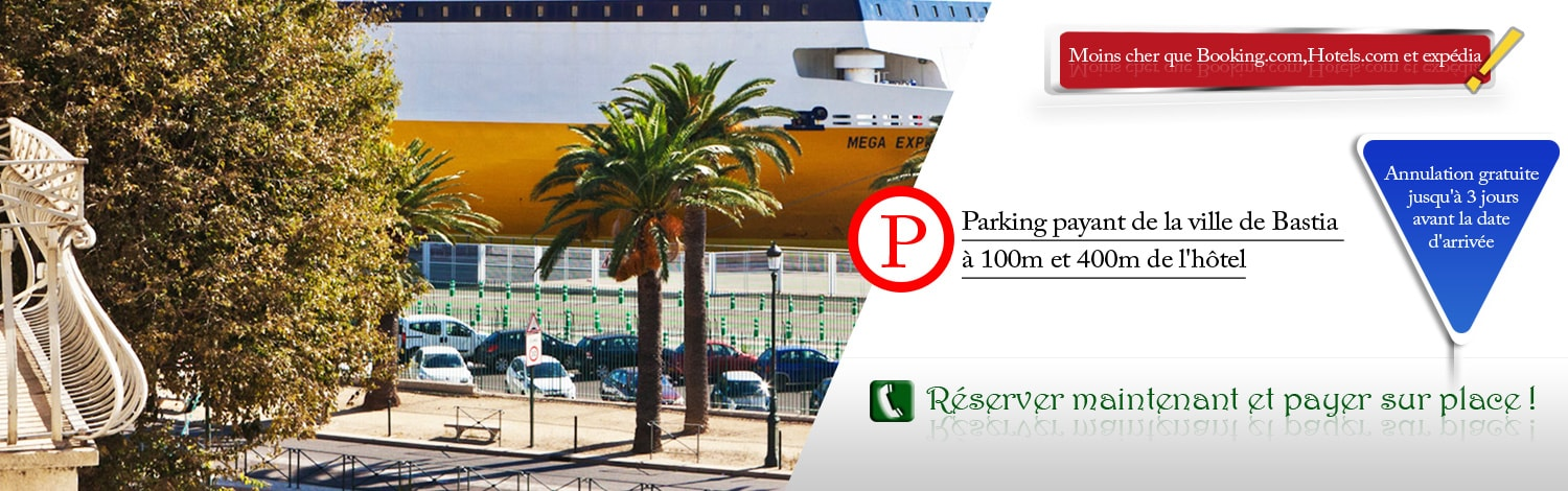 Tarifs, parking, reservation Riviera Bastia